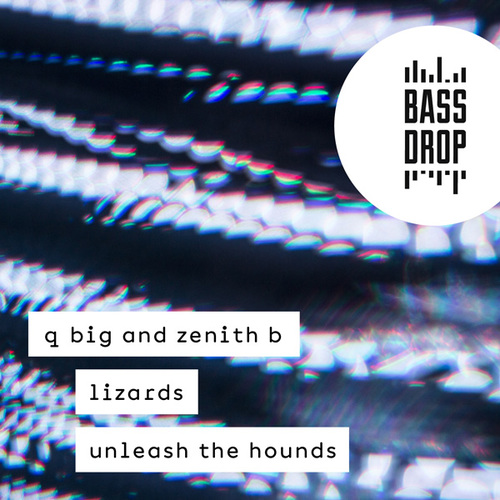 Lizards / Unleash the Hounds